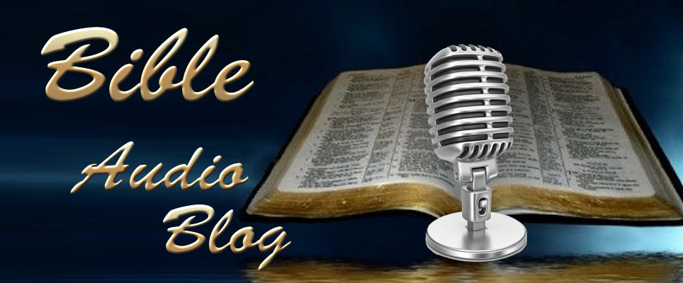Bible Audio Blog